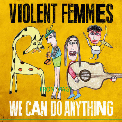 violent-femmes-we-can-do-anything-album-cover-original
