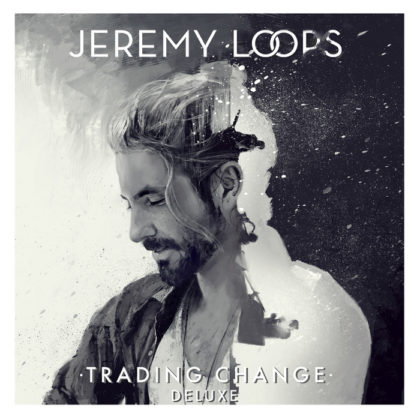 jeremy-loops-trading-change-deluxe-album-cover-original